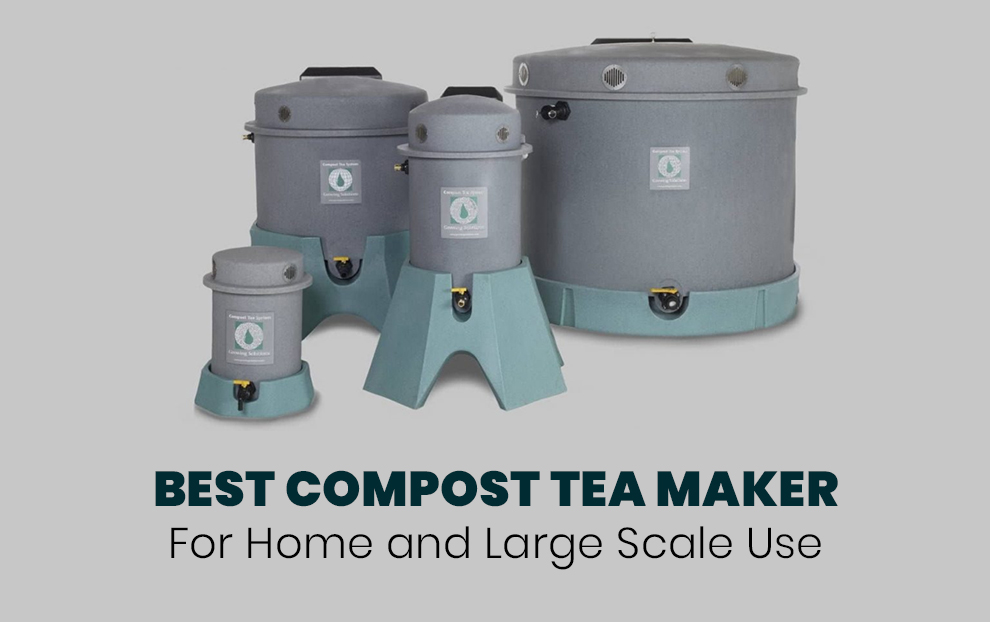 Best Compost Tea Maker